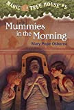 [Mummies in Morning] (By: Mary Pope Osborne) [published: December, 1996]