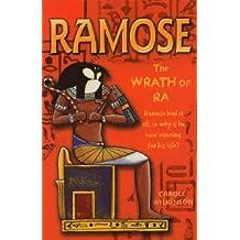 Ramose: The Wrath of Ra: Bk. 4 (Ramose) by Carole Wilkinson (2006-08-01)