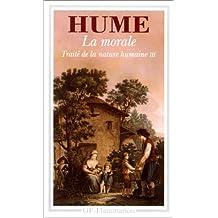 TRAITE DE LA NATURE HUMAINE. : Livre 3, La morale