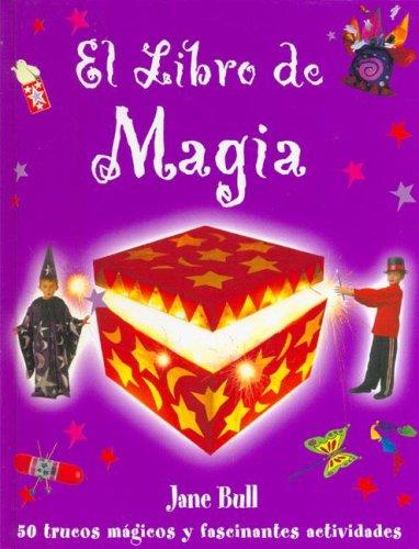 El libro de magia (NO FICCION INFANTIL)