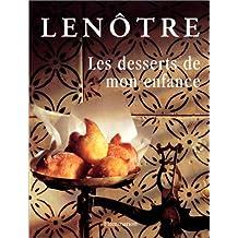 Les Desserts De Mon Enfance (Gastronomie)