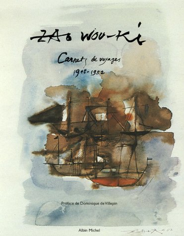 Zao Wou-Ki : Carnets de voyage 1948-1952