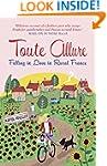 Toute Allure: Falling in Love in Rura...