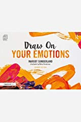 Draw on Your Emotions Paperback