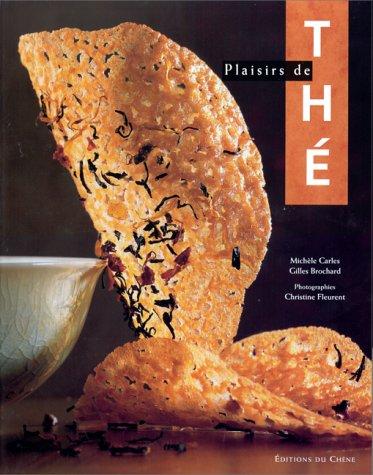 Plaisirs de thé par Gilles Brochard