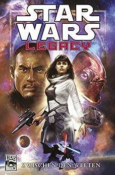 Star Wars Sonderband 78: Legacy II Band 1 - Zwischen den Welten