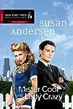 Mister Cool und Lady Crazy (New York Times Bestseller Autoren: Romance 25543)