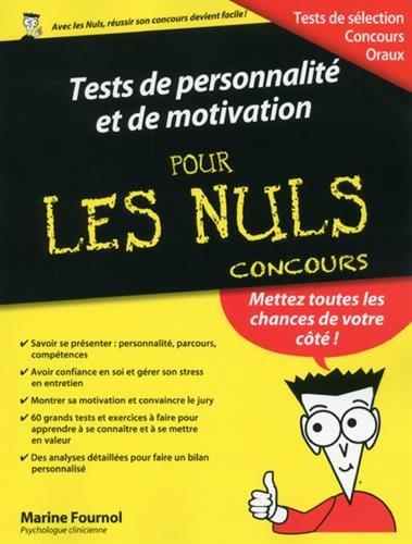 Tests de personnalité et de motivation pour les Nuls Concours par Marine FOURNOL