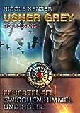 Usher Grey - Feuerteufel & Zwischen Himmel und Hölle: Doppelband