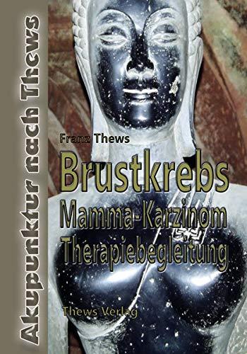 Brustkrebs - Mamma-Karzinom: Therapiebegleitung mit TCM & Akupunktur