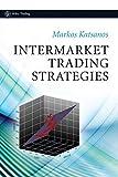 Intermarket Trading Strategies (Wiley Trading Series)