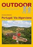 Portugal: Via Algarviana: Der Weg ist das Ziel - Christine Heitzmann