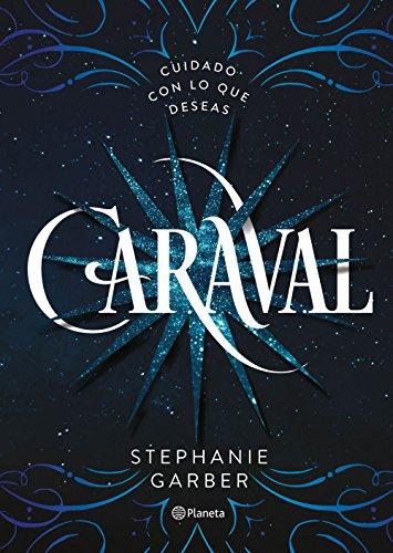 Caraval (Volumen independiente nº 1) por Stephanie Garber