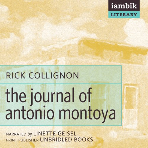 The Journal of Antonio Montoya  Audiolibri