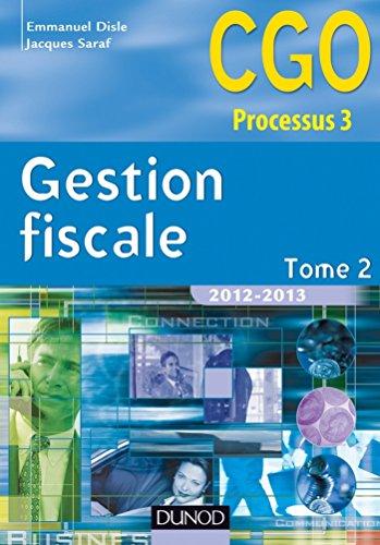 Gestion fiscale 2012-2013 - Tome 2 - 11e éd. : Manuel (3 - Gestion fiscale - Processus 3)