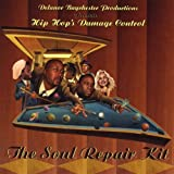 The Soul Repair Kit by Hip Hop's Damage Control