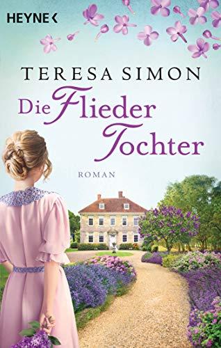 Buchseite und Rezensionen zu 'Die Fliedertochter: Roman' von Teresa Simon