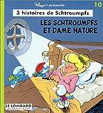 3 Histoires de Schtroumpfs - Les Schtroumpfs et Dame Nature, numéro 10