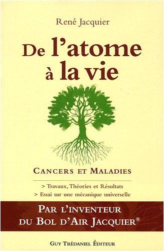 De l'Atome à la Vie : Cancers - Maladies