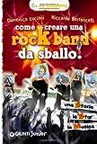 Image de Come creare una rockband da sballo! (Manuali ragaz