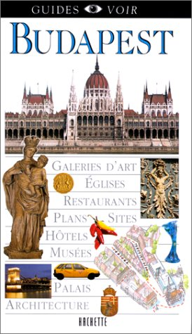 Guide Voir : Budapest