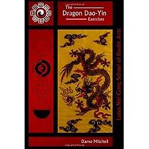 The Dragon Dao-Yin Exercises