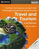 Cover of: Cambridge International AS and A Level Travel and Tourism Coursebook   Sue Stewart, Fiona Warburton, John D. Smith
