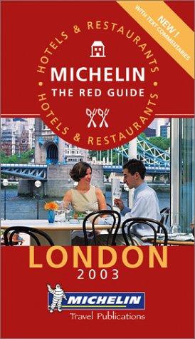Guide Rouge : London 2003 (en anglais)