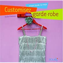Customisez votre garde-robe