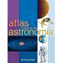 ATLAS BASICO DE  ASTRONOMIA (Atlas básicos)
