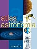 Atlas básico de Astronomía (Atlas básicos)