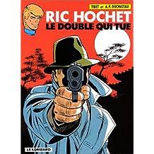 Ric Hochet, tome 40 : Le Double qui tue
