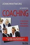 Le guide du coaching / John Whitmore | Carn, Stéphane. traducteur