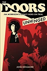 The Doors: Unhinged by John Densmore (2013-04-17)