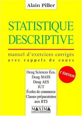 Statistique descriptive. Manuel d'exercices corrigés avec rappels de cours, 2ème édition