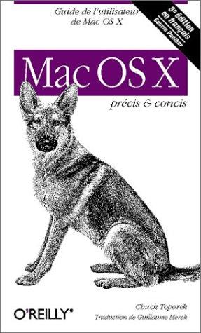 Mac OS X : Précis et concis par Chuck Toporek