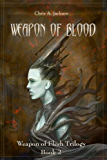 Weapon of Blood (Weapon of Flesh Series Book 2) (English Edition)