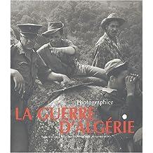 Photographier la guerre d'Algérie