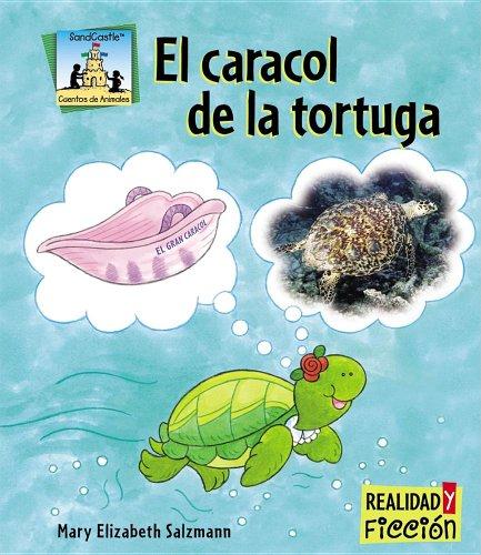 El Caracol De La Tortuga / Turtle Shells (Cuentos De Animales / Animal Stories)