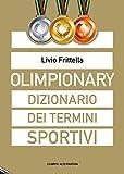 Olimpionary. Dizionario dei termini sportivi