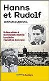 Hanns et Rudolf. L'histoire vraie de la traque du commandant d'Auschwitz (Libres champs) - Format Kindle - 9782081373693 - 8,99 €