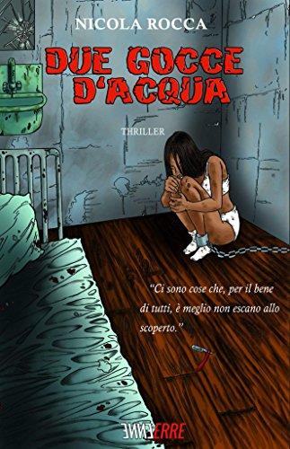 DUE GOCCE D'ACQUA di [Rocca, Nicola]