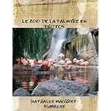 Le Zoo De La Palmyre En Photos