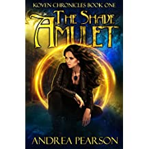 The Shade Amulet (Koven Chronicles Book 1) (English Edition)