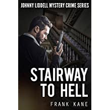 Stairway To Hell: Johnny Liddell Mystery Crime Series (Mystery Crime Fiction Book 2)