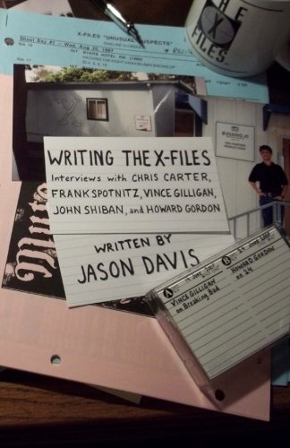 Writing The X-Files: Interviews with Chris Carter, Frank Spotnitz, Vince Gilligan, John Shiban, and Howard Gordon
