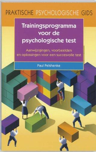 Trainingsprogramma voor de psychologische test/druk 1