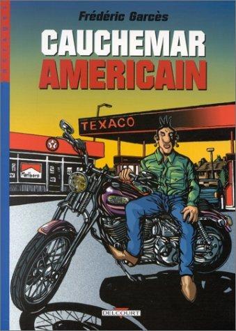 Cauchemar américain par Frédéric Garces
