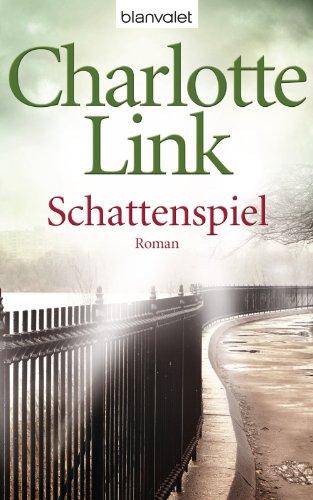 Buchseite und Rezensionen zu 'Schattenspiel: Roman' von Charlotte Link