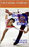 Skating on the Edge: The Follow up to Crackling Ice (English Edition)